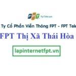 Lắp Đặt Mạng FPT Thị Xã Thái Hòa Tỉnh Nghệ An