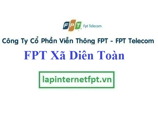 Đăng ký cáp quang FPT Xã Diên Toàn