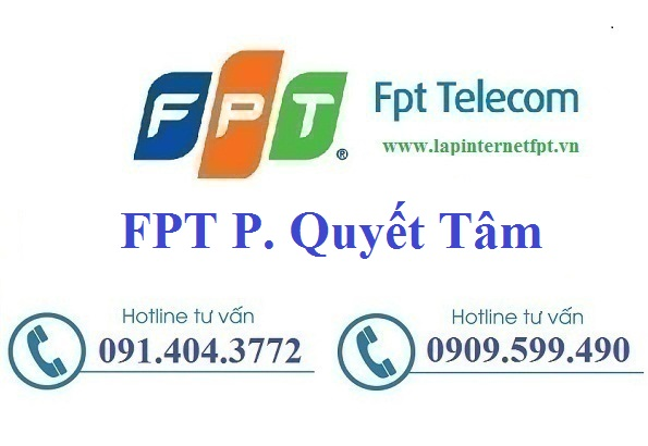 Đăng ký cáp quang FPT phường Quyết Tâm