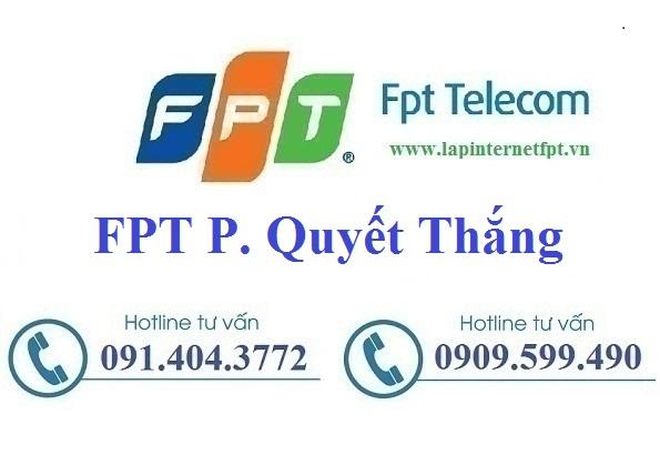 Đăng ký cáp quang FPT phường Quyết Thắng