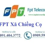Lắp Đặt Mạng FPT Xã Chiềng Cọ Thành Phố Sơn La