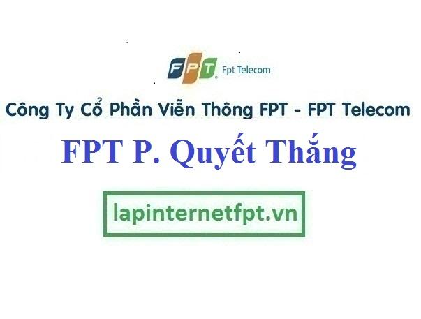 Lắp Đặt Mạng FPT Phường Quyết Thắng Thành Phố Sơn La