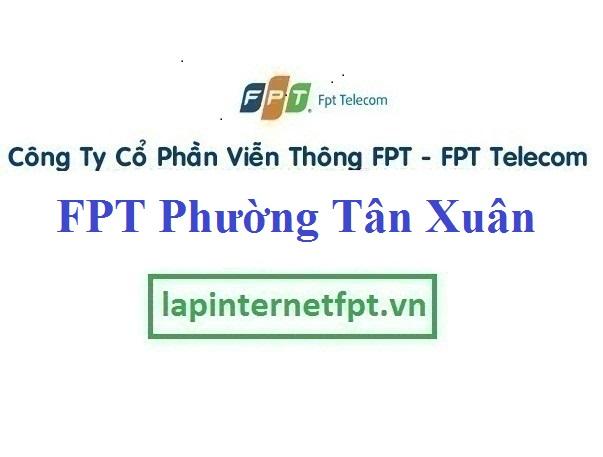 Lắp Đặt Mạng FPT Phường Tân Xuân Thị Xã Đồng Xoài Bình Phước