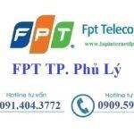 Lắp Đặt Mạng FPT Phủ Lý Tỉnh Hà Nam Miễn Phí 100%