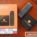 [ FPT Play Box Huyện Yên Dũng ] – TV Box thông minh hàng đầu