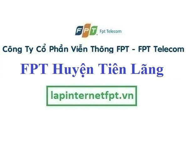 Lắp Đặt Mạng FPT Huyện Tiên Lãng thành phố Hải Phòng