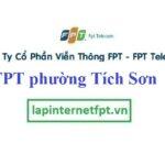 Lắp Đặt Mạng FPT Phường Tích Sơn Tại Vĩnh Yên