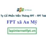 Lắp đặt mạng FPT ở xã An Mỹ