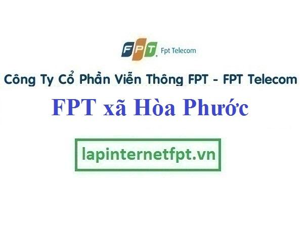 Lắp Đặt Mạng FPT xã Hòa Phước Tại Hòa Vang Đà Nẵng