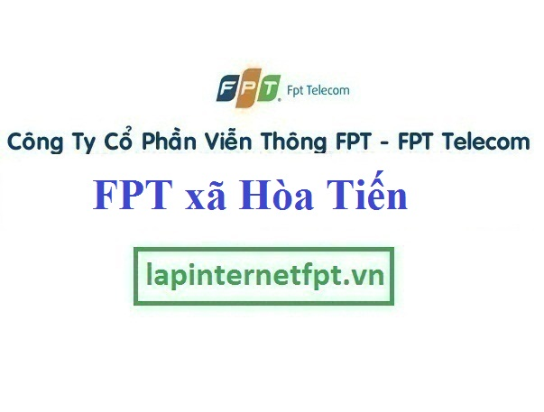 Lắp Đặt Mạng FPT xã Hòa Tiến Tại Hòa Vang Đà Nẵng