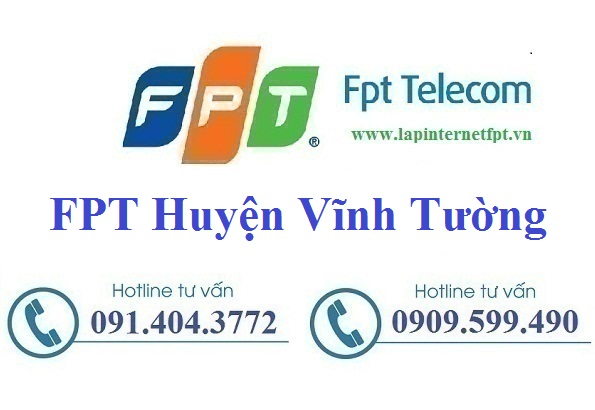 Đăng Ký Cáp Quang FPT Huyện Vĩnh Tường