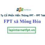 Lắp Đặt Mạng FPT Xã Mông Hóa Tại Huyện Kỳ Sơn Hòa Bình