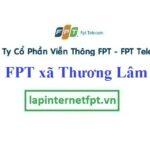 Lắp Đặt Mạng FPT ở xã Thương Lâm
