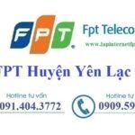 Lắp Đặt Mạng FPT Huyện Yên Lạc tỉnh Vĩnh Phúc