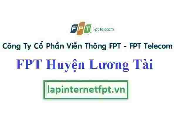 Lắp Đặt Mạng FPT Huyện Lương Tài Tỉnh Bắc Ninh