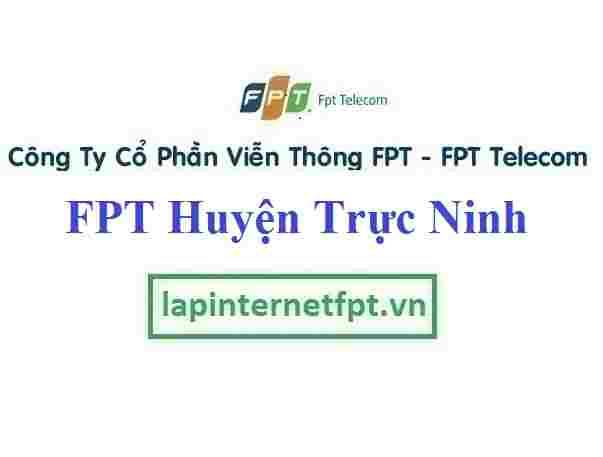 Lắp Đặt Mạng FPT Huyện Trực Ninh Tỉnh Nam Định