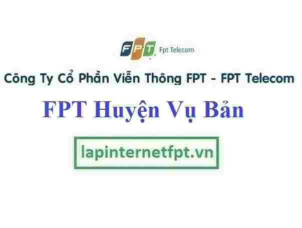 Đăng ký cáp quang FPT Huyện Vụ Bản
