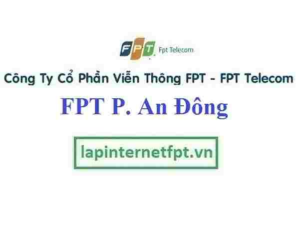 Lắp Đặt Mạng FPT Phường An Đông Thành Phố Huế
