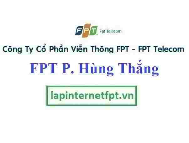 Lắp Đặt Mạng FPT Phường Hùng Thắng Thành Phố Hạ Long