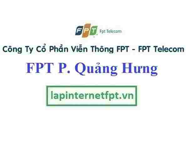 Lắp Đặt Mạng FPT Phường Quảng Hưng Thành Phố Thanh Hóa
