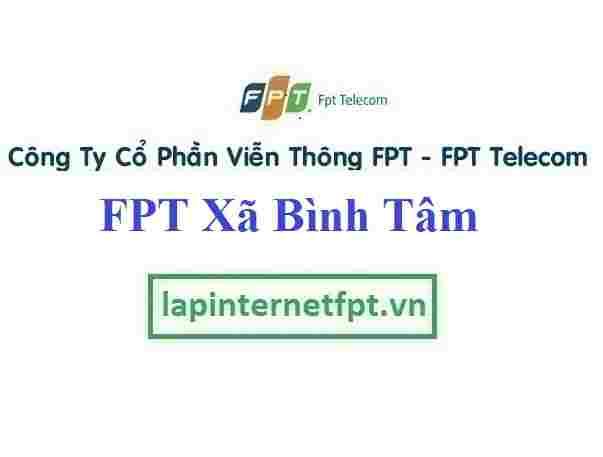 Lắp đặt mạng Fpt ở xã Bình Tâm