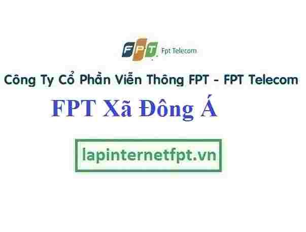 Lắp Đặt Mạng FPT Xã Đông Á Tại Đông Hưng Thái Bình