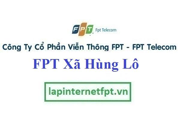 Lắp Đặt Mạng FPT Xã Hùng Lô Thành Phố Việt Trì Phú Thọ
