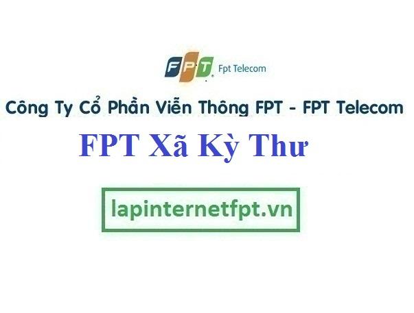 Đăng ký cáp quang FPT Xã Kỳ Thư