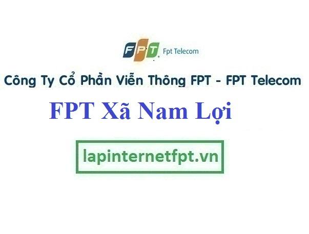 Lắp Đặt Mạng FPT Xã Nam Lợi Tại Nam Trực Tỉnh Nam Định