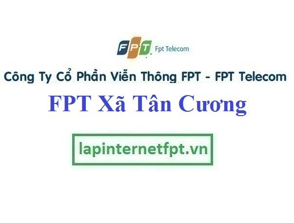Lắp Đặt Mạng FPT Xã Tân Cương Thành Phố Thái Nguyên