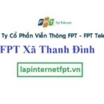 Lắp Đặt Mạng FPT Xã Thanh Đình Thành Phố Việt Trì Phú Thọ