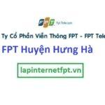 Lắp Đặt Mạng FPT Huyện Hưng Hà Tỉnh Thái Bình