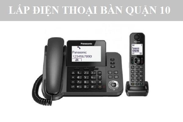 Lắp đặt điện thoại cố định fpt quận 10