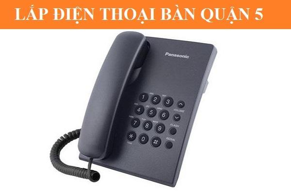 Lắp đặt điện thoại cố định fpt quận 5