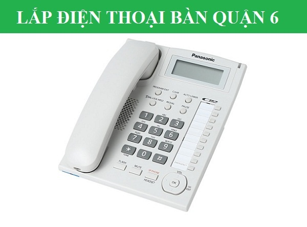 Lắp điện thoại cố định fpt quận 6