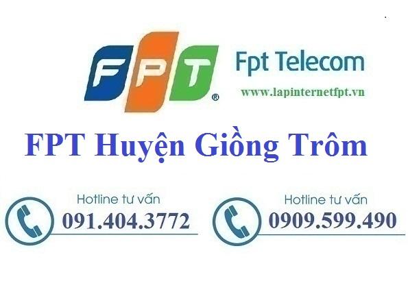 Đăng ký cáp quang FPT Huyện Giồng Trôm