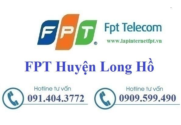 Đăng ký cáp quang FPT Huyện Long Hồ