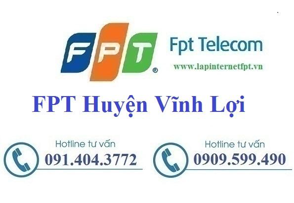 Đăng ký cáp quang FPT Huyện Vĩnh Lợi