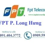Lắp Đặt Mạng FPT Phường Long Hưng Thị Xã Tân Châu An Giang