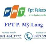 Lắp Đặt Mạng FPT Phường Mỹ Long Thành Phố Long Xuyên An Giang