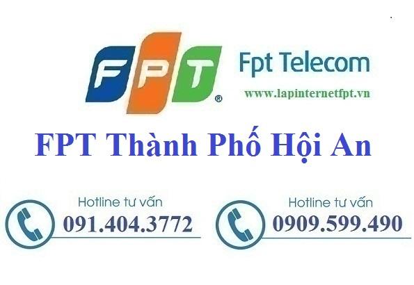 Đăng ký cáp quang FPT Thành Phố Hội An