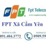 Lắp Đặt Mạng FPT Xã Cẩm Yên