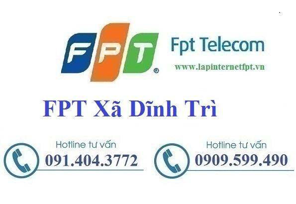 Đăng ký Cáp Quang FPT Xã Dĩnh Trì