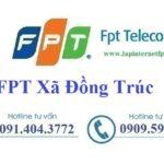 Lắp Đặt Mạng FPT ở Xã Đồng Trúc