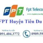 Lắp Đặt Mạng FPT Huyện Tiên Du Tỉnh Bắc Ninh