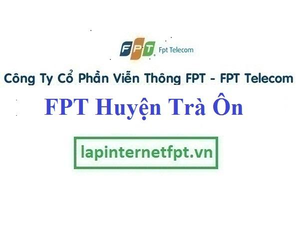 Lắp Đặt Mạng FPT Huyện Trà Ôn tỉnh Vĩnh Long