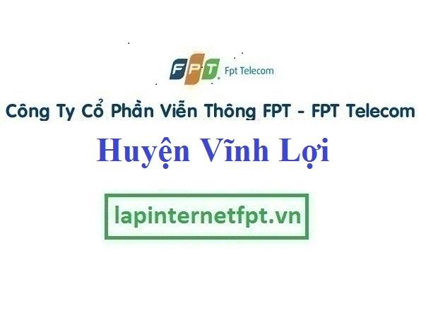 Lắp Đặt Mạng FPT Huyện Vĩnh Lợi tỉnh Bạc Liêu