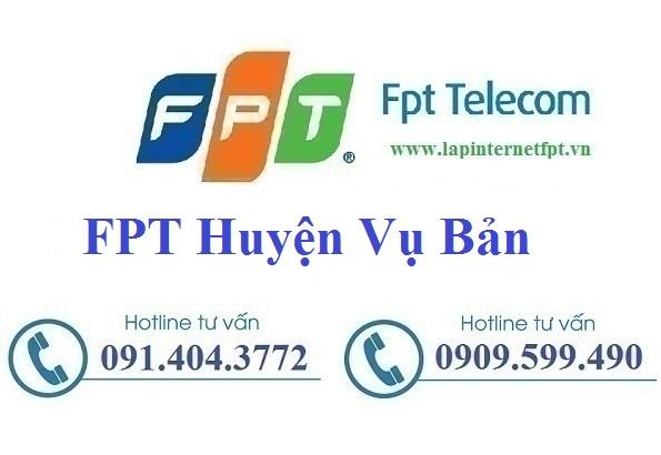 Lắp Đặt Mạng FPT Huyện Vụ Bản Tỉnh Nam Định