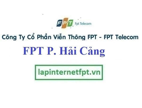 Lắp Đặt Mạng FPT Phường Hải Cảng Thành Phố Quy Nhơn