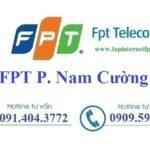 Lắp Đặt Mạng FPT tại Phường Nam Cường ở Tp. Yên Bái